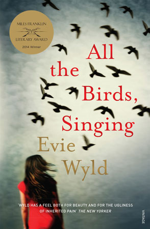 Australian book cover of Evie Wyld's All the Birds Singing