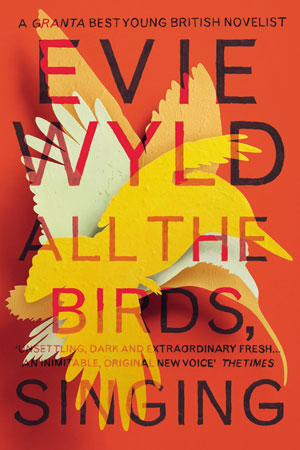 UK book cover of Evie Wyld's All the Birds Singing