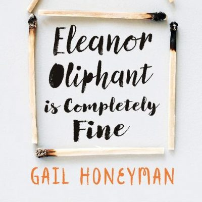 cover of the novel eleanor oliphant is completely fine